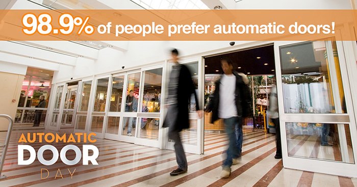 Automatic Doors are preferred